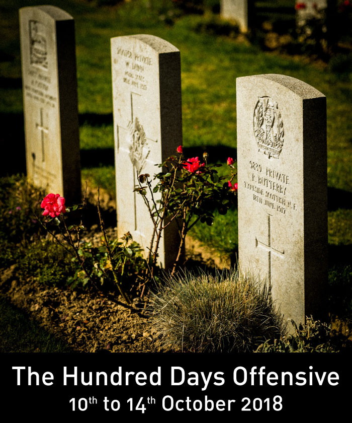 The Hundred Days Offensive - 3rd to 7th October 2018
